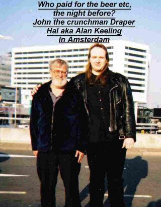 Alan Keeling and John Draper, the king of the blue box hacking.